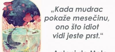 """""""Ne trudi se da naučiš svinju da peva, izgubićeš vreme, a ona će samo da grokće"""" - najbolje od Antonija de Mela."""